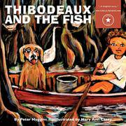 THIBODEAUX AND THE FISH by Peter Huggins