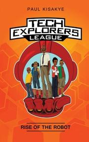 TECH EXPLORERS LEAGUE by Paul  Kisakye