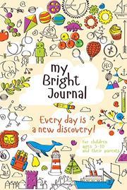 My Bright Journal by Irina Negovan