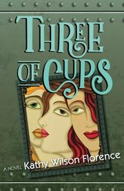 THREE OF CUPS by Kathy Wilson  Florence