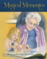 MUSICAL MEMORIES by Linda A. Gerdner