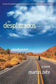 THE DESPLAZADOS by Martin Zehr