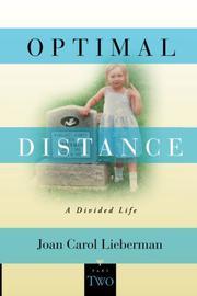 OPTIMAL DISTANCE by Joan Carol Lieberman