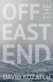OFF THE EAST END by David  Kozatch