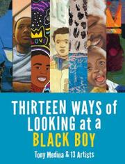 THIRTEEN WAYS OF LOOKING AT A BLACK BOY by Tony Medina