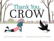 THANK YOU, CROW by Michael Minkovitz