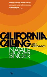 CALIFORNIA CALLING by Natalie Singer