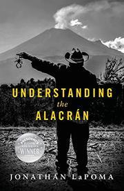 UNDERSTANDING THE ALACRÁN by Jonathan LaPoma