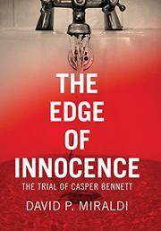 THE EDGE OF INNOCENCE by David P. Miraldi