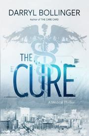 THE CURE by Darryl Bollinger