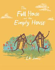 THE FULL HOUSE AND THE EMPTY HOUSE by L.K. James