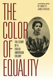 THE COLOR OF EQUALITY by Annette James-Rogers