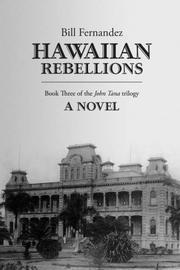 HAWAIIAN REBELLIONS by Bill Fernandez