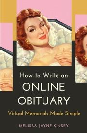HOW TO WRITE AN ONLINE OBITUARY by Melissa Jayne  Kinsey