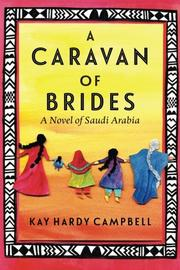 A CARAVAN OF BRIDES by Kay Hardy  Campbell