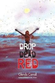 DROP DEAD RED by Glenda Carroll