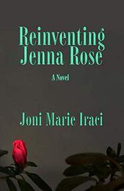 REINVENTING JENNA ROSE by Joni Marie Iraci