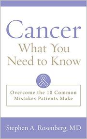 CANCER by Stephen A.  Rosenberg