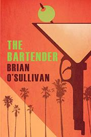 THE BARTENDER by Brian  O'Sullivan