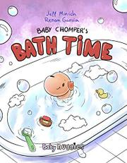 BABY CHOMPER'S BATH TIME by Jeff Minich