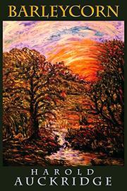 BARLEYCORN by Harold Auckridge