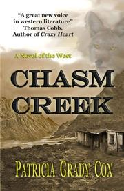 CHASM CREEK by Patricia Grady  Cox