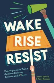 WAKE, RISE, RESIST by Joanna  Spathis