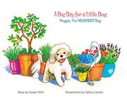 A BIG DAY FOR A LITTLE DOG by Susan  York