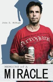 MEMOIRS OF A MIRACLE by John D. McHugh
