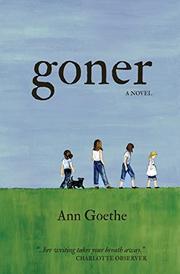 GONER by Ann Goethe