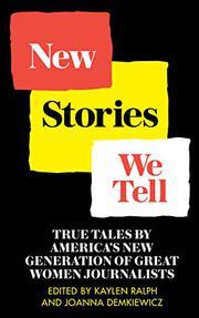 NEW STORIES WE TELL by Kaylen Ralph