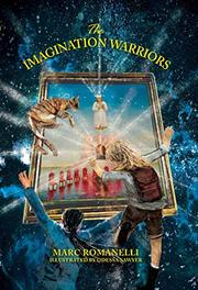 THE IMAGINATION WARRIORS  by Marc  Romanelli