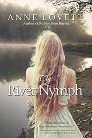 THE RIVER NYMPH by Anne Lovett