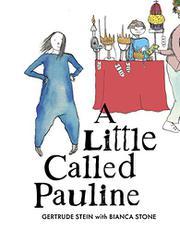 A LITTLE CALLED PAULINE by Gertrude Stein