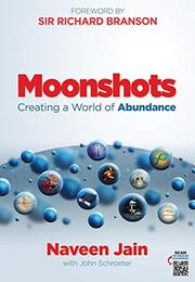 MOONSHOTS by Naveen  Jain