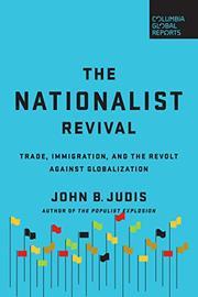 THE NATIONALIST REVIVAL by John B. Judis