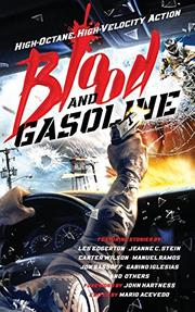 BLOOD AND GASOLINE by Mario Acevedo