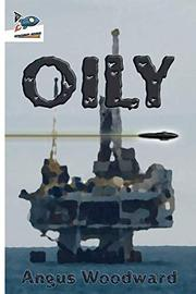 OILY by Angus  Woodward