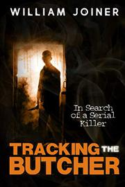 TRACKING THE BUTCHER by William  Joiner