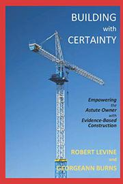 BUILDING WITH CERTAINTY by Robert  Levine