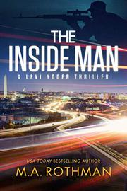 THE INSIDE MAN by M.A.  Rothman