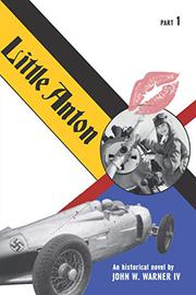 LITTLE ANTON by John W. Warner IV