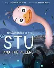 THE ADVENTURES OF STU by Patricia Gilbers