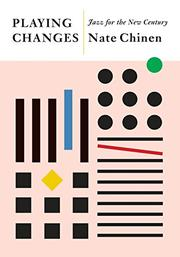 PLAYING CHANGES by Nate Chinen