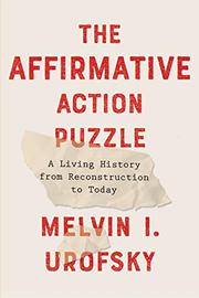 THE AFFIRMATIVE ACTION PUZZLE by Melvin I. Urofsky