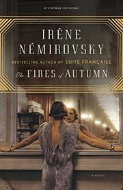 THE FIRES OF AUTUMN by Iréne Nèmirovsky