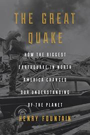 THE GREAT QUAKE by Henry Fountain