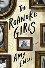 THE ROANOKE GIRLS by Amy Engel