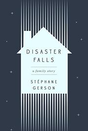 DISASTER FALLS by Stéphane Gerson