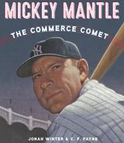 MICKEY MANTLE by Jonah Winter